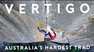 Vertigo - Australia's Hardest Trad Route