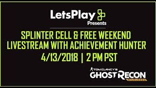 Ghost Recon Wildlands: LIVESTREAM - Splinter Cell & Free Weekend | Let's Play Presents | Ubisoft
