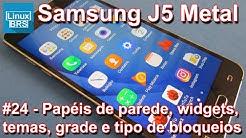 Samsung Galaxy J5 2016 Metal - Papeis de parede, widget, temas, grade e tela de desbloqueio