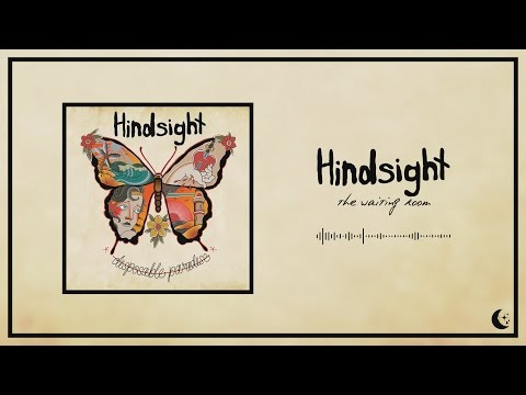 Hindsight  The Waiting Room