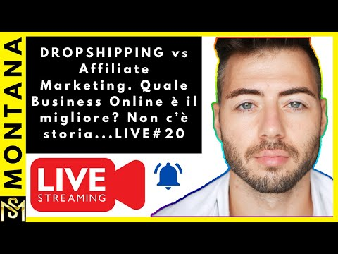 DROPSHIPPING vs Affiliate Marketing. Quale Business Online è il migliore? Non c'è storia...LIVE#20 thumbnail