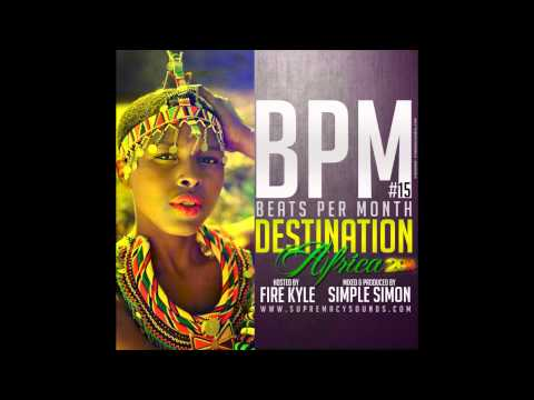 Supremacy Sounds - BPM Vol 15 ( Destination Africa 2014 )