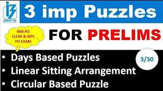 3 imp Puzzles for PRELIMS - पेपर।में ऐसे ही Ques पूछे जाते है