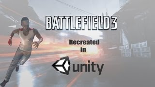 Battlefield 3 Recreated in Unity 4 DX11 [DEMO]