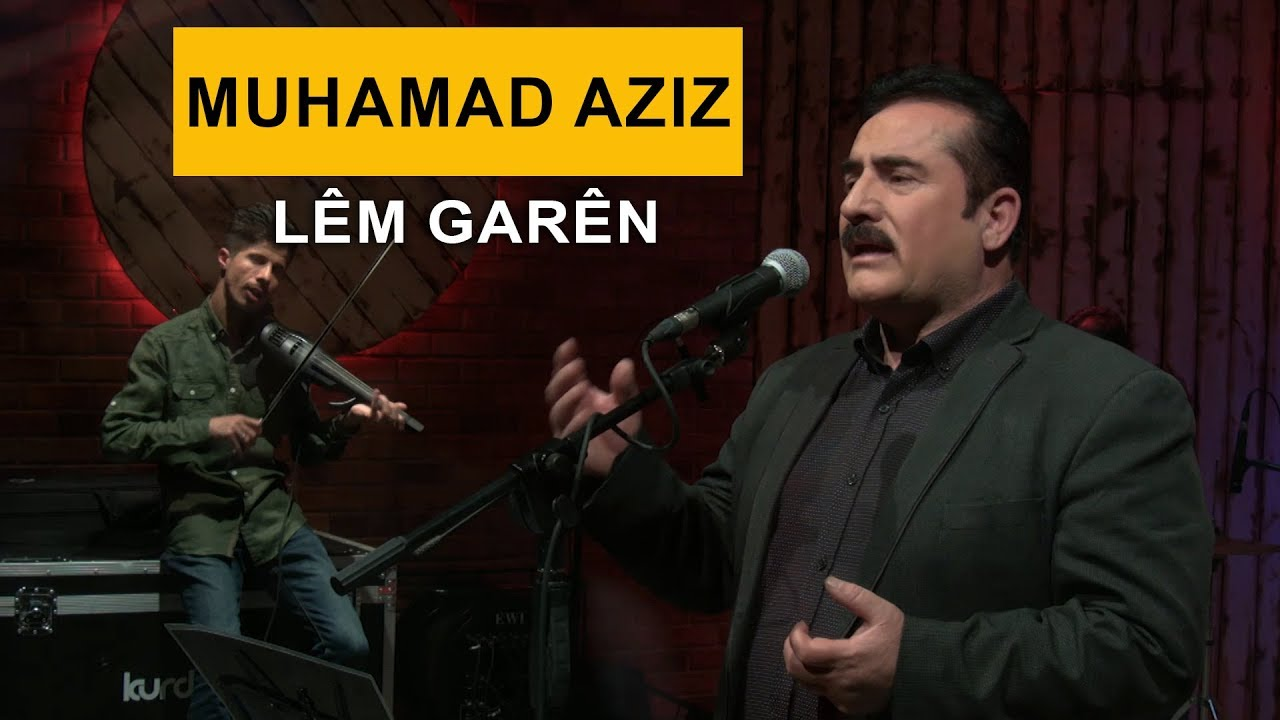 Muhamad Aziz - Lem Garen (Kurdmax Acoustic)