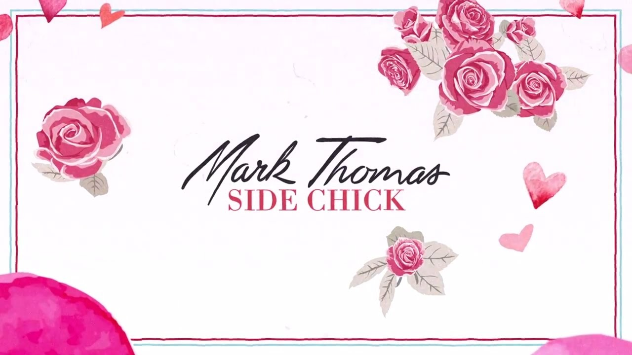 Download Mark Thomas - Side Chick (Official Lyric Video)