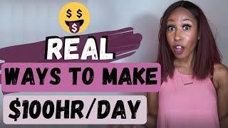 Ways I make $100 an hour!