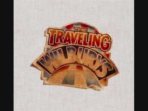 the traveling wilburys   where were you last night