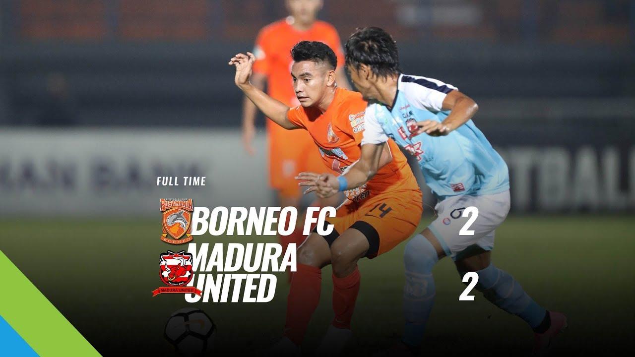 Madura Vs Borneo Facebook: [Pekan 6] Cuplikan Pertandingan Borneo FC Vs Madura United