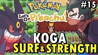 Pokémon Let's Go Pikachu GBA (Detonado - Parte 15) - Koga, Surf & Strength