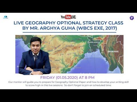 Geography Optional With WBCS Topper   Arghya Guha   WBCS Exe, 2017
