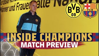 INSIDE CHAMPIONS | #BVBBARÇA MATCH PREVIEW