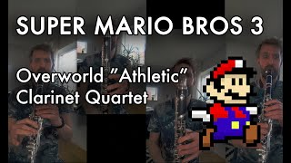 Super Mario Bros 3 - Overworld, Idiotic arr. for Clarinet Quartet