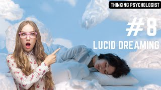 Episode 8: Lucid Dreaming Explained