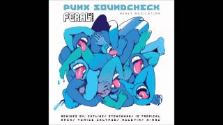 PUNX SOUNDCHECK ft. FERAL is KINKY- Heavy Medication (STENCHMAN rmx) preview