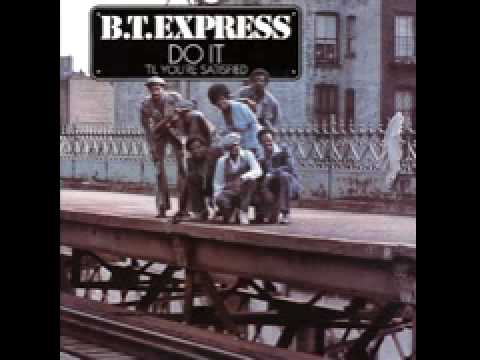 Everything Good to You Ain't Always Good for YouB.T. Express