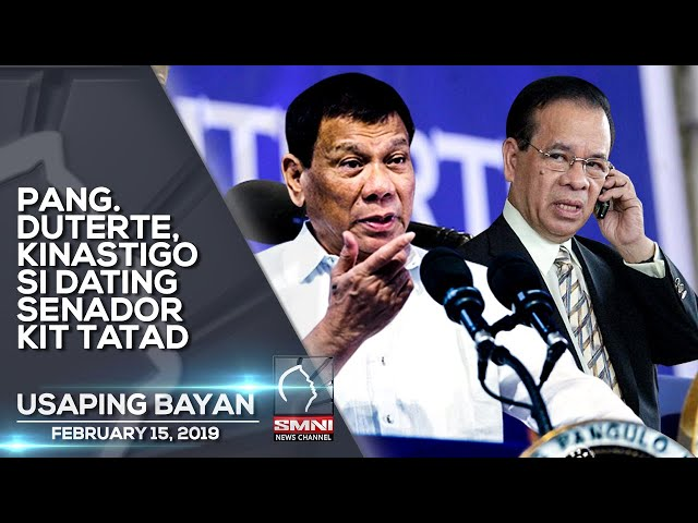 PANG  DUTERTE, KINASTIGO SI DATING SENADOR KIT TATAD