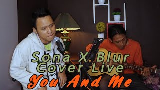 Lifehouse - You And Me (Sona Ft Blur Cover Live) | J25 Official