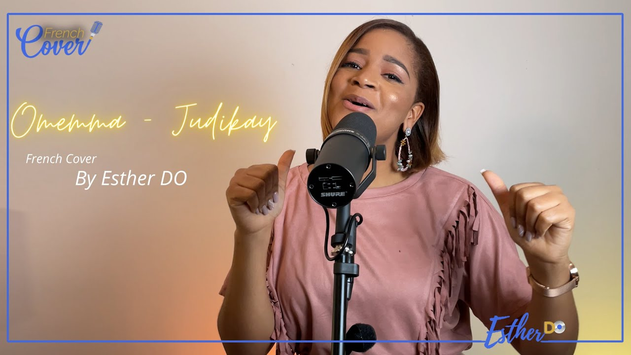 Download Omemma - Judikay - French Cover by Esther Do