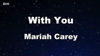 With You - Mariah Carey Karaoke 【No Guide Melody】 Instrumental