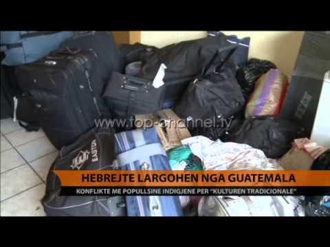 Hebrenjtë largohen nga Guatemala - Top Channel Albania - News - Lajme
