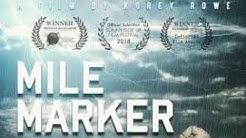 PTSD & Cannabis Documentary - MILE MARKER (Full Movie)