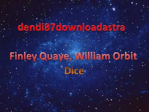 Finley Quaye, William Orbit  - DICE