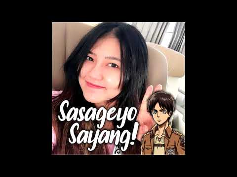 Sasageyo, Sayang! Attack on Via Vallen MK Mashup