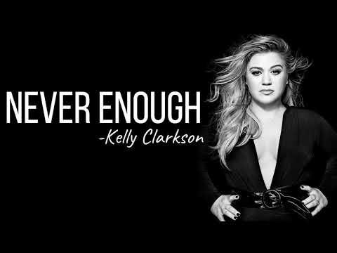 never-enough---kelly-clarkson-(lyrics)