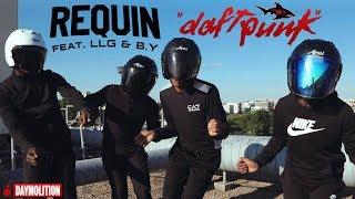 Requin - Daft Punk (feat. LLG & By du L) I Daymolition