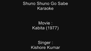 Shuno Shuno Go Sabe - Karaoke - Kabita (1977) - Kishore Kumar