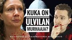 Mitä Ulvilan surmayönä oikeasti tapahtui?