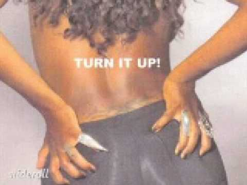 Turn it Up! By Lady Lunden