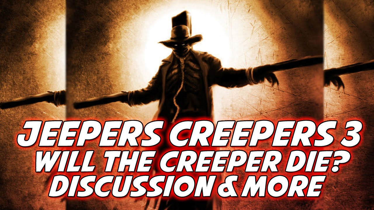 Jeepers Creepers 3 - Will The Creeper Die? Creeper Possible Death & More