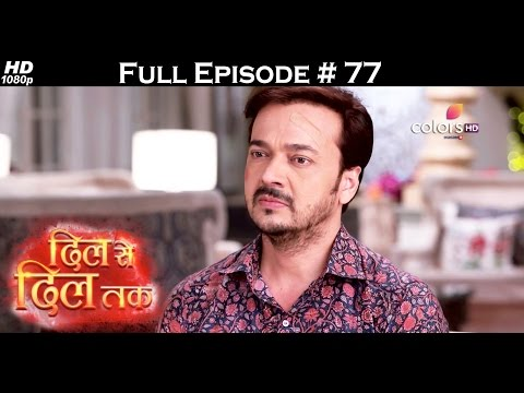 Dil Se Dil Tak - 16th May 2017 - दिल से दिल तक - Full Episode (HD)
