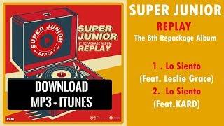 Download Lagu [SINGLE] SUPER JUNIOR – LO SIENTO (MP3 + iTUNES DOWNLOAD) Mp3
