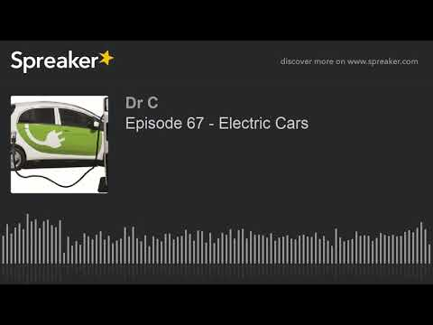 Episode 67 - Electric Cars