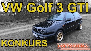 VW Golf 3 GTI - WYGRAJ GO + Test - MotoBieda