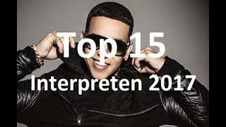 TOP 15 INTERPRETEN ►2017 [FullHD]