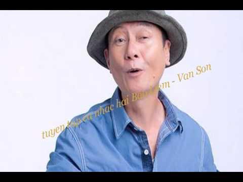 Tổng Hợp Ca Khúc Hài - Bảo Liêm Vân Sơn