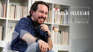 Entrevista completa a Pablo Iglesias
