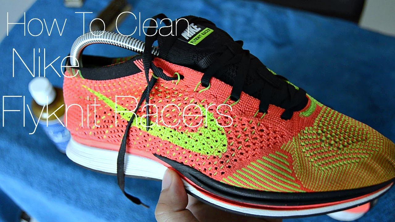 aniversario Activar Motear  How To Clean Nike Flyknit Racers - YouTube