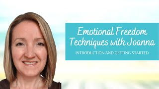 Emotional Freedom Techniques for Beginners