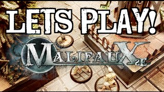 Let's Play! - Ep 12 - Malifaux 2nd Edition Part 1