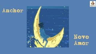 [Lyrics+Vietsub] Anchor - Novo Amor