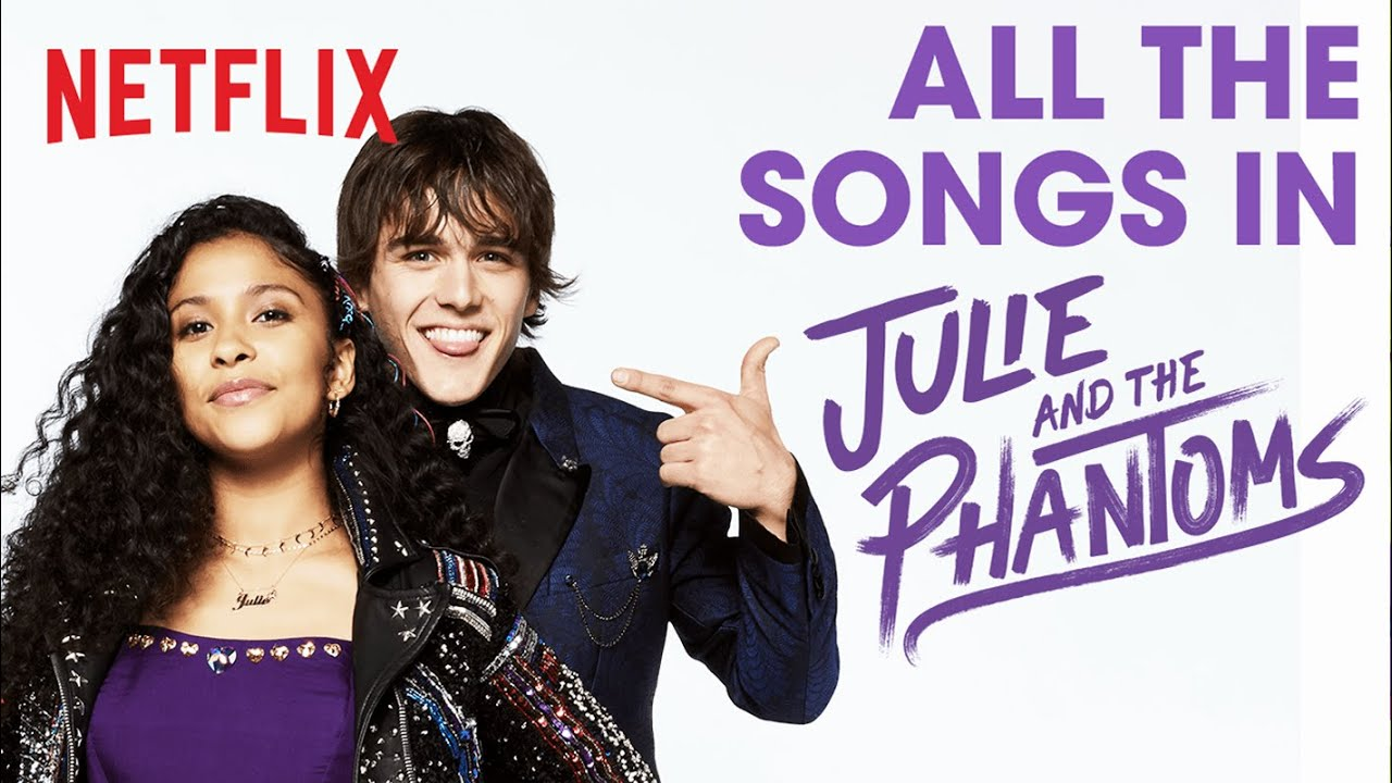 Every Song From Julie And The Phantoms Netflix Futures Youtube