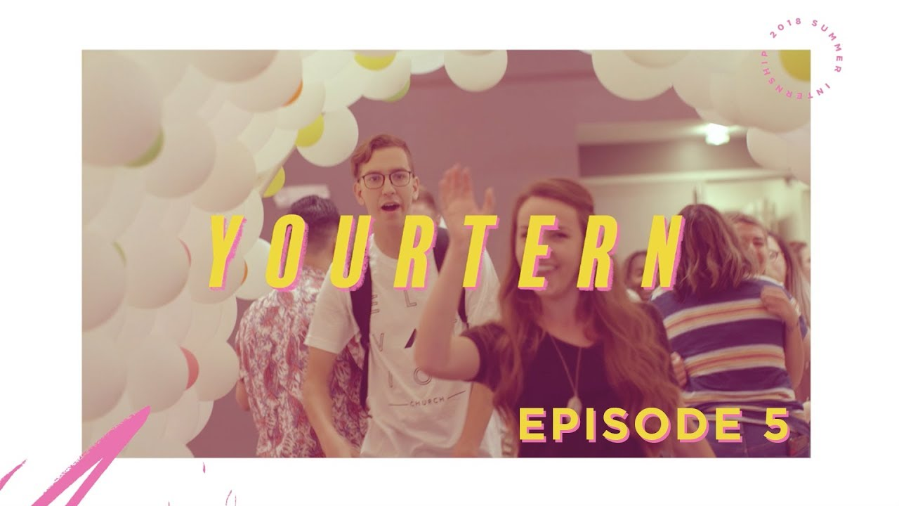 YOURTERN Episode 5 | Elevation Church