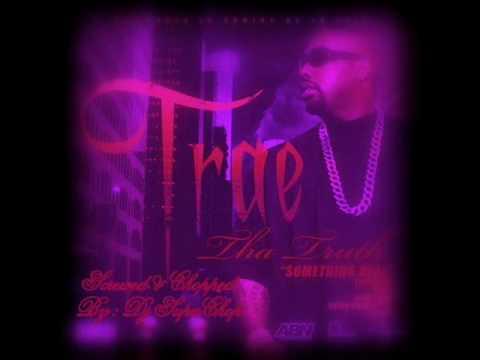 Trae ft Slim Thug, Plies & Brian Angel - something real screwed & chopped by Dj SupaChop