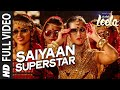 Saiyaan superstar full video song sunny leone tulsi kumar ek paheli leela mp3