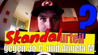 Skandalurteil gegen Jo C. und Angela M.